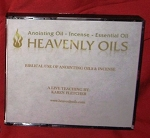 Biblical Use of Anointing Oils and Incense - CD
